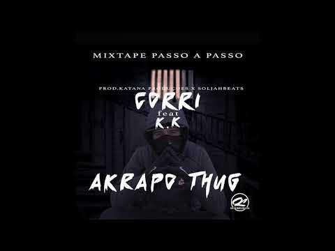 Akrapo - Corri Feat K.K (MIXTAPE - PASSO A PASSO)