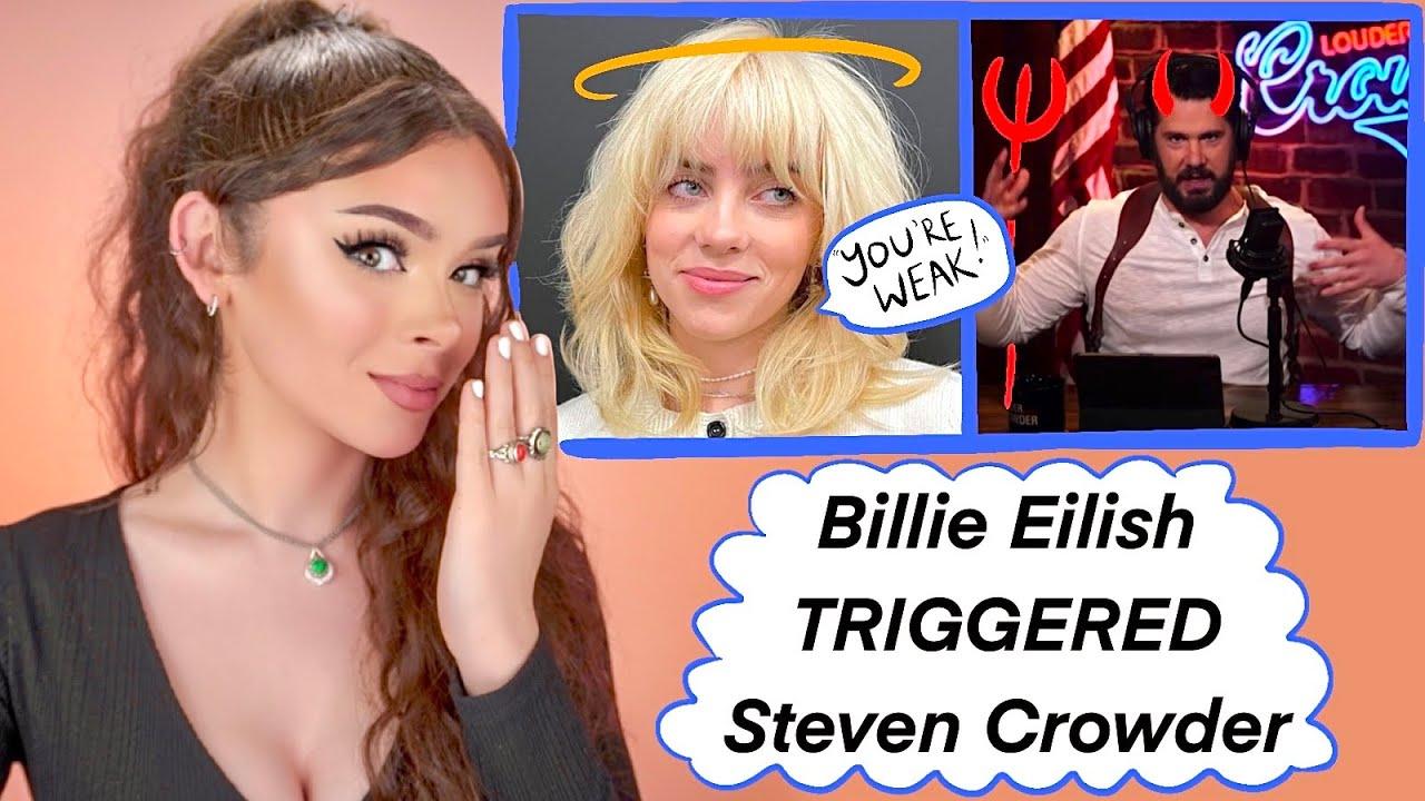 Billie Eilish Triggers Steven Crowder ... Trans Woman Reacts