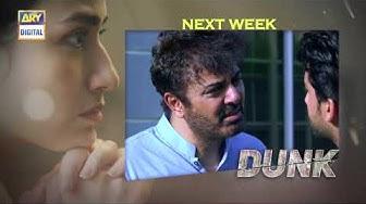 Dunk Episode 5 - Teaser - ARY Digital Drama