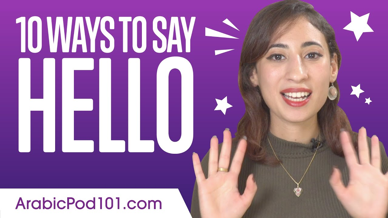 How to Say Hello in Arabic: Guide to Arabic Greetings