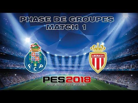 PES 2018 : Ligue des Champions Journée 1 - FC Porto vs AS Monaco
