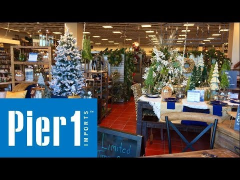 PIER 1 IMPORTS FURNITURE CHRISTMAS HOME DECOR - SHOP WITH ME SHOPPING STORE WALK THROUGH 4K