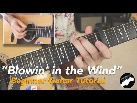 "Easy Guitar Songs- Bob Dylan ""Blowin' in the Wind"" Beginner Friendly Lesson"