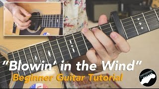 "Easy Guitar Songs  - Bob Dylan ""Blowin' in the Wind"" Beginner Friendly Lesson"