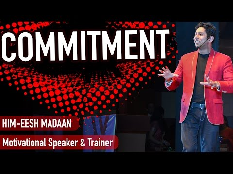 'Commitment' | by Motivational Speaker – Life Coach – Leadership Trainer in India