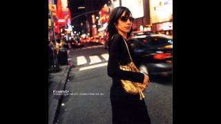 PJ Harvey - The Whores Hustle and the Hustlers Whore