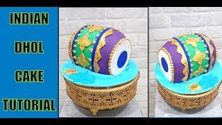 Indian Dhol cake tutorial- How to