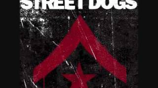 Repeat youtube video Street Dogs - Fighter
