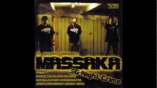 MassakaKÖNIGSRASSE - 36 Night Crime feat. Woroc HQ