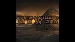 Download Gadi Dahan & Omri Mordehai - Mawal (Official ) MP3 song and Music Video