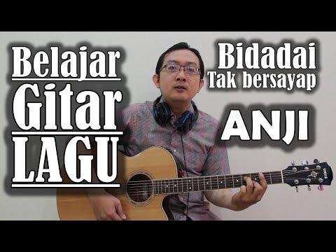 Belajar Gitar Lagu - Bidadari Tak bersayap (ANJI)