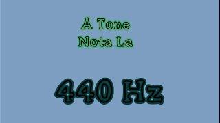 Afinación/Tuning. Nota La/A Tone 440 Hz