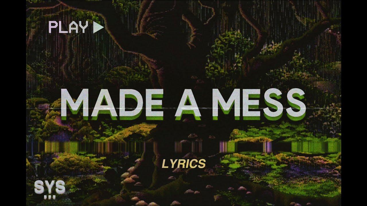 you made a mess 🩹