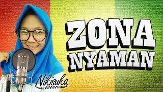 Gambar cover NIKISUKA - ZONA NYAMAN (Reggae SKA Version)