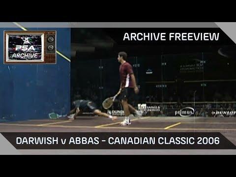 Squash: Archive Freeview - Darwish v Abbas - Canadian Classic 2006
