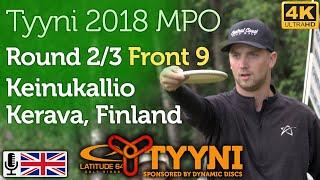 Tyyni 2018 MPO Round 2/3 Front 9 @ Keinukallio (Wysocki, Paju, Barsby, Heinänen) +commentary [4K]