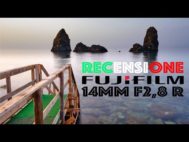 Fujifilm 14mm F2,8 R - Nel 2021 ha ancora senso?