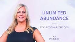 Unlimited Abundance With Christie Marie Sheldon