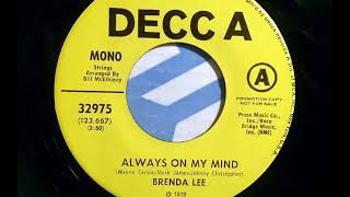 Always On My Mind -  Brenda Lee