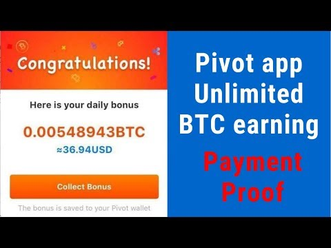 Pivot app Unlimited BTC earning and Payment Proof