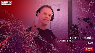 A State Of Trance Classics - Mix 011: RAM