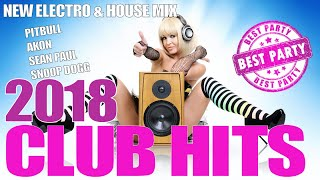 CLUB HITS 2018 - PARTY MIX 2018 - NEW ELECTRO & HOUSE MIX EDM - PITBULL AKON ED SHEERAN DJ ...