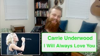 Carrie Underwood - I Will Always Love You (Live) | Reaction