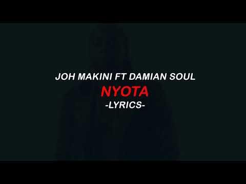 Joh Makini - Nyota feat. Damian Soul  (Lyric Video)