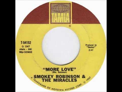 """""""More Love"""" by Smokey Robinson & The Miracles"""