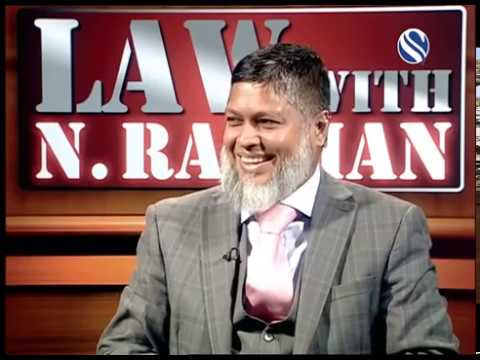 25 November 2017, Law with N Rahman, Part 3