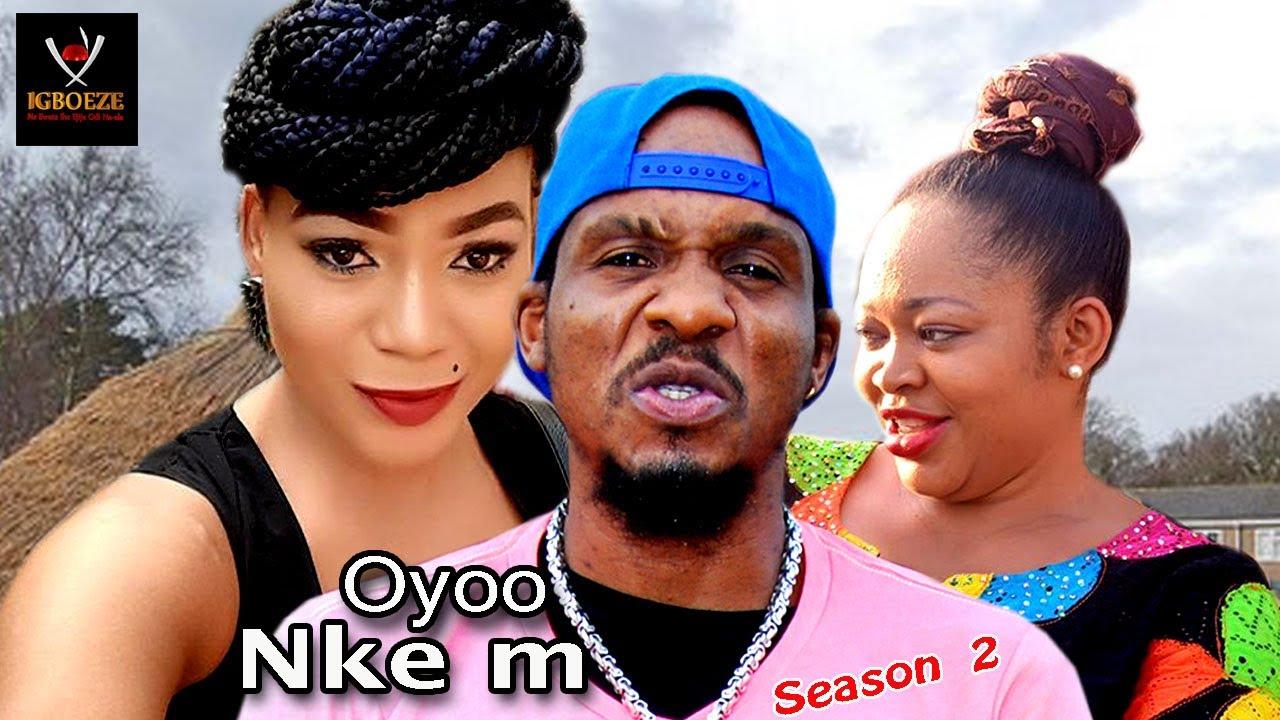 Download Oyoo Nkem Season 2 -  2017 Latest Nigerian Nollywood Igbo Movie Full HD