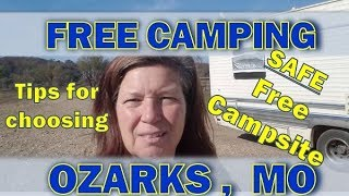 Dry Camping in the Ozarks;  A Tip for Choosing a SAFE Place to Boondock