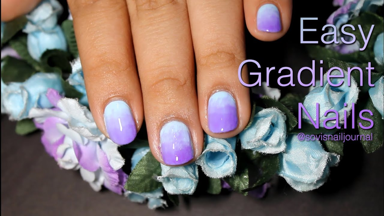 Easy Gradient Nails Without Makeup Sponge Tutorial Sovi S Nail Journal Youtube