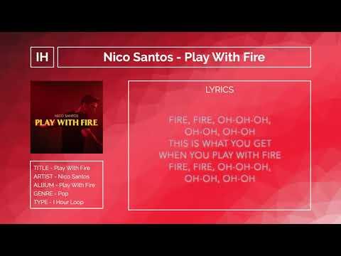 [1HOUR] Nico Santos - Play with Fire