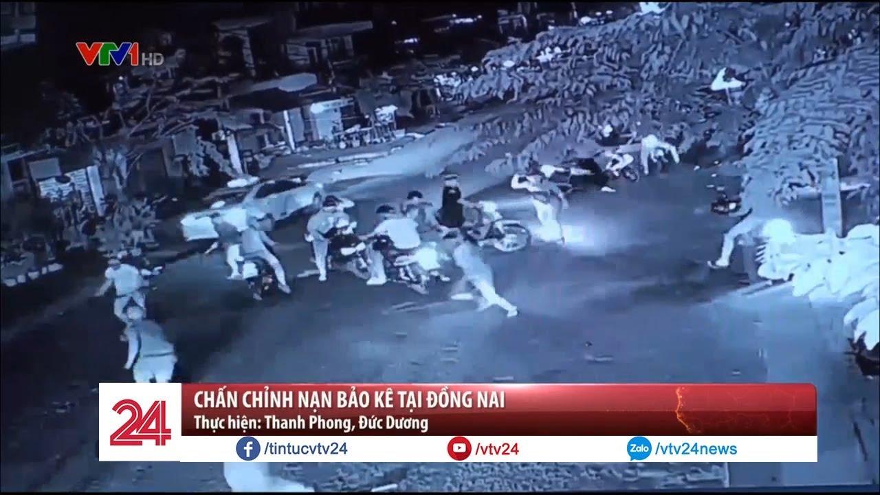 Chấn chỉnh nạn bảo kê tại Đồng Nai – Tin Tức VTV24