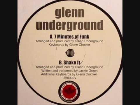 Glenn Underground 7 Minutes Of Funk Youtube
