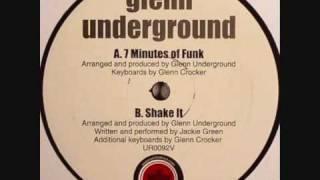 Glenn Underground 7 minutes of funk