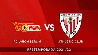 🔴 LIVE 🎧 CAS - FC Union Berlin - Athletic Club ⚽ Amistosos 2021-22