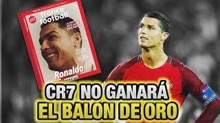 Cristiano Ronaldo NO GANARÁ el Balón de Oro (Injusticia a CR7)