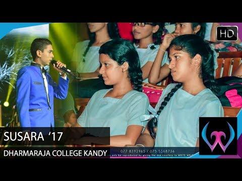 Rosa Thuru Wadule - Susara 2017 Dharmaraja College Kandy