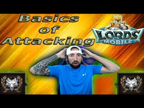 Lords Mobile LEARNING THE BASICS OF ATTACKING | T-G More Hive Burning