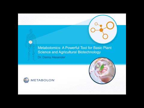 Metabolomics: A Powerful Tool for Basic Plant Science & Agricultural Biotechnology | Sept 2017
