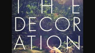 The Decoration - Comfortable Life