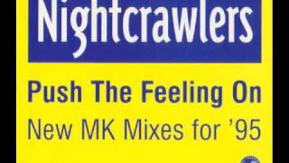 The Nightcrawlers - Push The Feeling On (MK Mix 95) - HQ