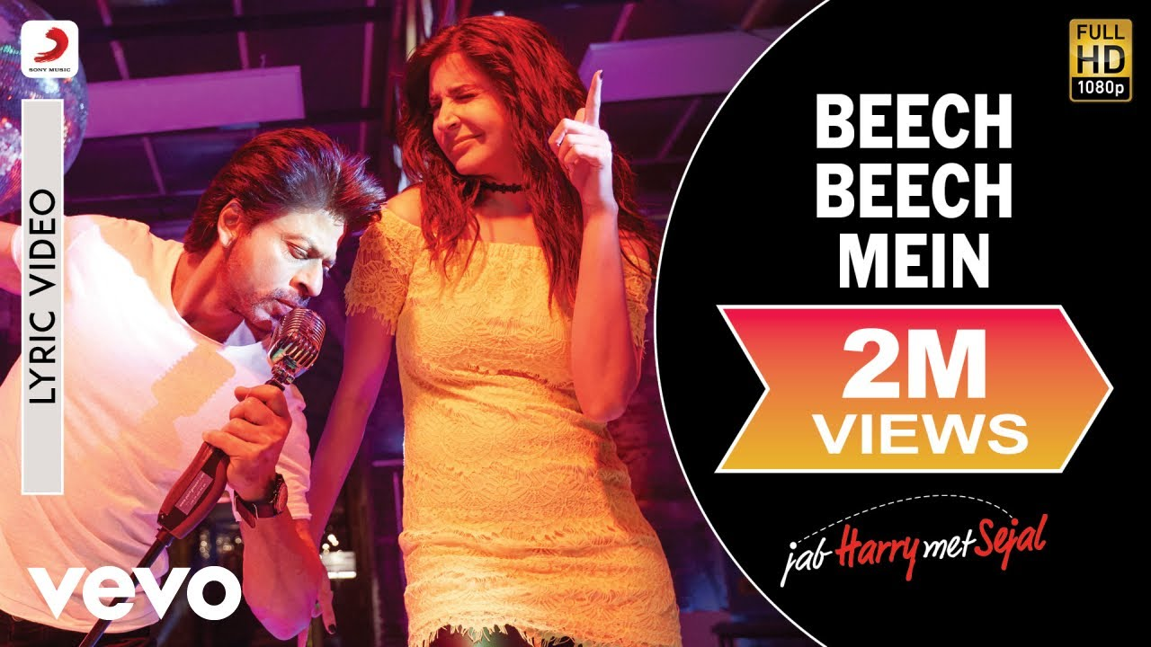 Download Beech Beech Mein Lyric Video - Jab Harry Met Sejal|Shah Rukh Khan,Anushka|Arijit Singh