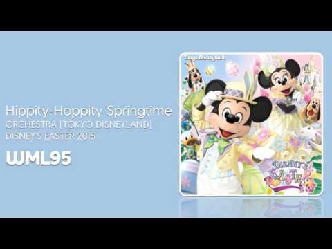 Hippity-Hoppity Springtime (2015 Easter Parade) - Tokyo Disneyland
