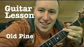 Old Pine- Guitar Lesson- Ben Howard  (Todd Downing)