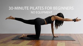 Pilates for Beginners | 30 Minutes | No Equipment | Beginners Workout at Home