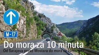 Od Sarajeva preko Mostara do mora za 10 minuta automobilom