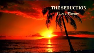 The Seduction (Love Theme) ~ The James Last Orchestra